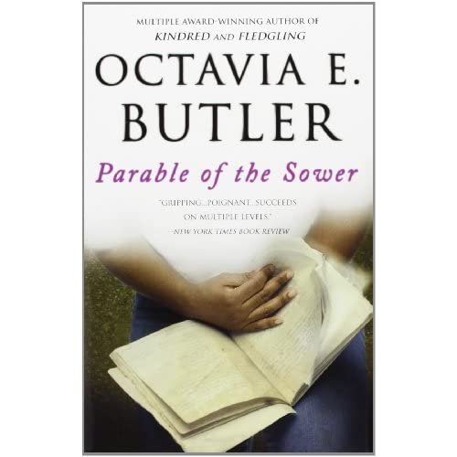parable of the sower by octavia butler essay For example, in the parable of the sower found in matthew 13, jesus was not  actually giving  the tradition in octavia e butler´s parable of the sower essay.