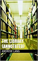 The Library (Annotated)
