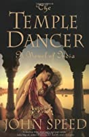 The Temple Dancer (Novels of India #1)