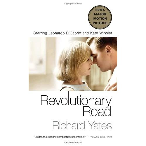 richard yates revolutionary road Welcome to the litcharts study guide on richard yates's revolutionary road created by the original team behind sparknotes, litcharts are the world's best literature guides richard yates was the child of an unhappy marriage his parents were divorced by the time he was three after the divorce, his.