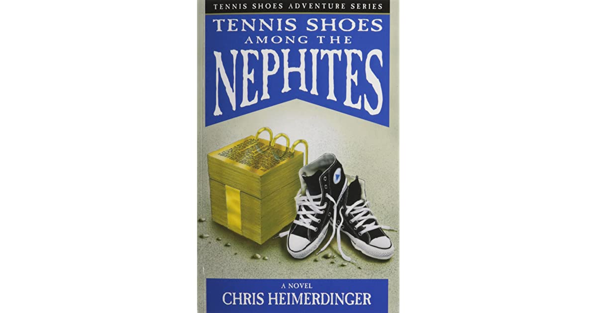 Tennis Shoes Among The Nephites Art