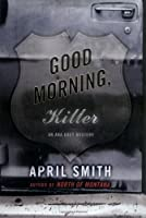 Good Morning, Killer (Ana Grey, #2)