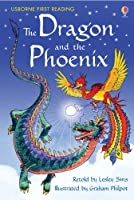 The Dragon and the Phoenix: For tablet devices (Usborne First Reading: Level Two)