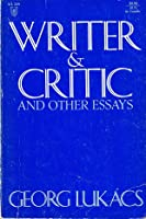 Writer and Critic, and Other Essays (Universal Library)