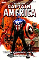Captain America - The Death Of Captain America, Vol. 3: The Man Who Bought America