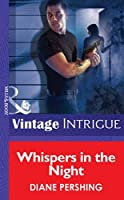 Whispers in the Night (Mills & Boon Vintage Intrigue) (Silhouette Intimate Moments)