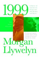 1999: A Novel of the CelticTiger and the Search for Peace