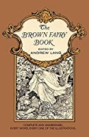 The Brown Fairy Book (Xist Classics)