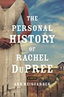 The Personal History of Rachel DuPree