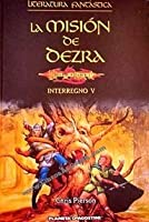La misión de Dezra (Dragonlance: Bridges of Time, #5)