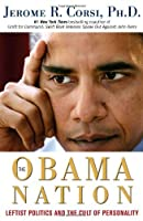 The Obama Nation: Leftist Politics and the Cult of Personality
