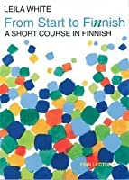 From Start To Finnish: A Short Course In Finnish