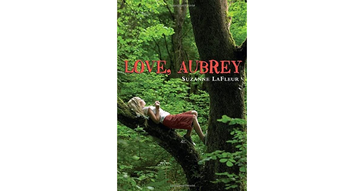 Love Aubrey Book Cover : Love aubrey by suzanne lafleur — reviews discussion
