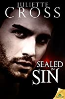 Sealed in Sin (The Vessel Trilogy, #2)