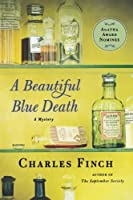 A Beautiful Blue Death (Charles Lenox Mysteries, #1)