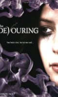The Devouring (The Devouring, #1)