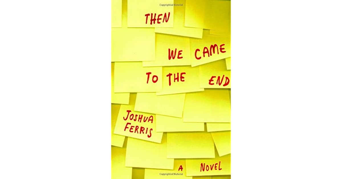 Then we came to the end by joshua ferris pdf
