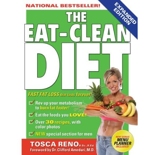 The Eat-Clean Diet: Fast Fat-Loss that lasts Forever! by ...