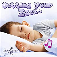 Getting Your Zzzzs Getting Your Zzzzs