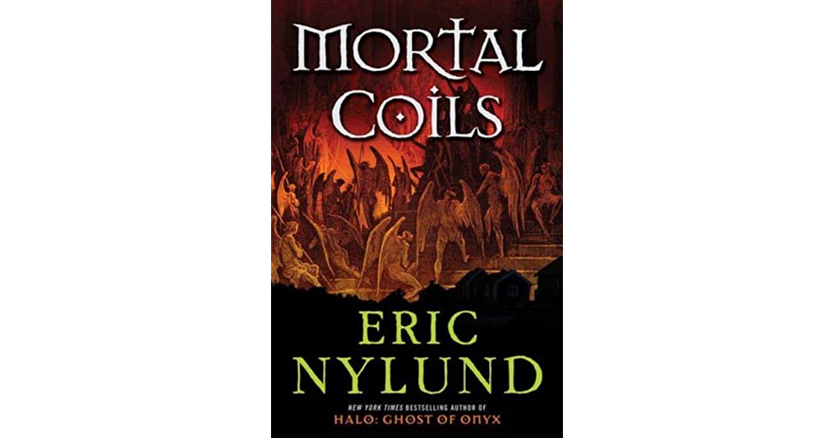 Mortal coil quotes