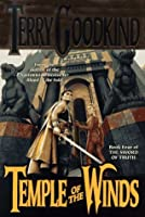 Temple of the Winds (Sword of Truth, #4)