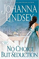 No Choice But Seduction (Malory-Anderson Family, #9)