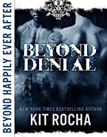 Beyond Happily Ever After: Beyond Denial (Beyond #2.5)