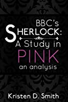 BBC's Sherlock: A Study in Pink: an analysis