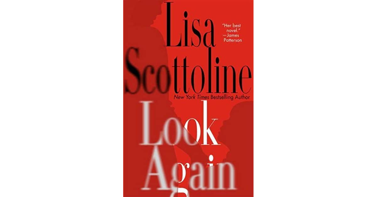 Look Again by Lisa Scottoline (2009, Hardcover)