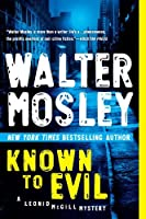 Known to Evil: A Leonid McGill Mystery