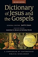 Dictionary of Jesus and the Gospels (The IVP Bible Dictionary Series)
