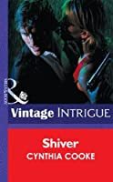 Shiver (Mills & Boon Intrigue)