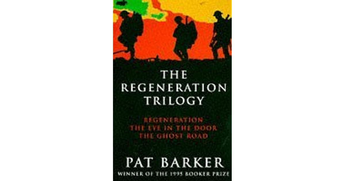pat barkers regeneration a war novel essay Regeneration focuses on troubled soldiers' mental states during ww1 the craiglockhart setting allows barker to explore the psychological effects of warfare on men who went to fight and also their feelings about the war and the military's involvement in it.