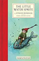 The Little Water Sprite (New York Review Books Children's Collection)