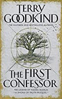 The First Confessor: The Prequel (Sword of Truth)