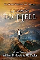 Highway to Hell (The Death Chronicles Book 2)