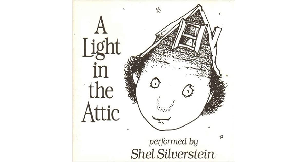 What S In The Sack Shel Silverstein: A Light In The Attic By Shel Silverstein
