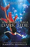 Dark Tide (Waterfire Saga #3)