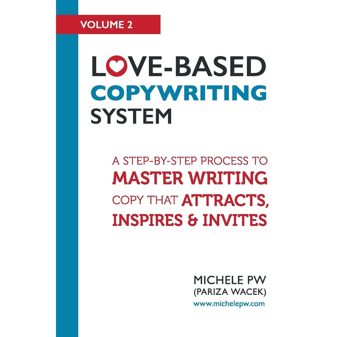 Episode 079: Love-Based Copywriting with Michele PW