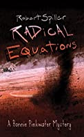 Radical Equations (Bonnie Pinkwater Mysteries Book 4)