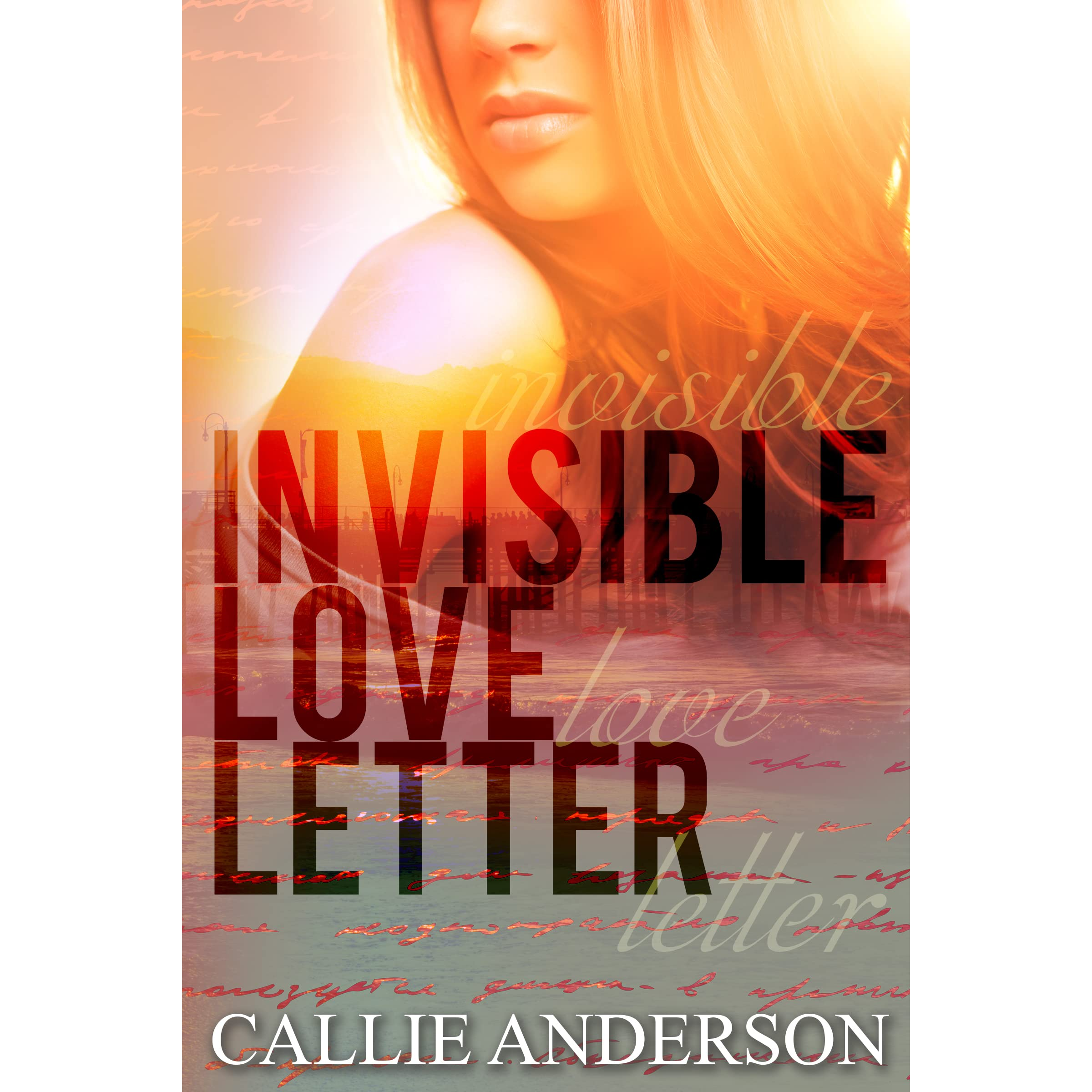 invisible love letter love letter 1 by callie anderson reviews discussion bookclubs lists