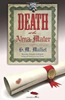 Death at the Alma Mater (St. Just Mystery #3)