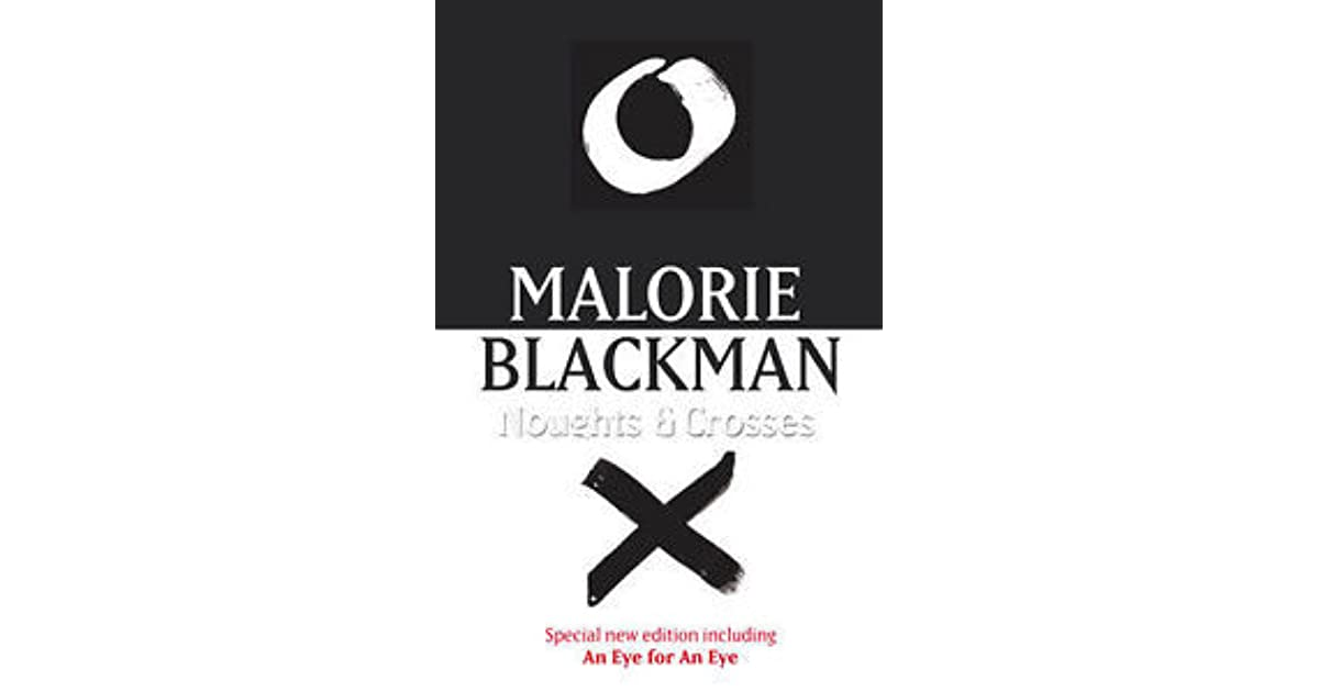 noughts and crosses by malorie blackman essay