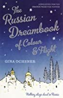 The Russian Dreambook of Colour and Flight