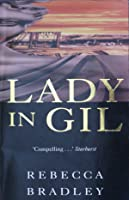 Lady in Gil (Gil Trilogy #1)