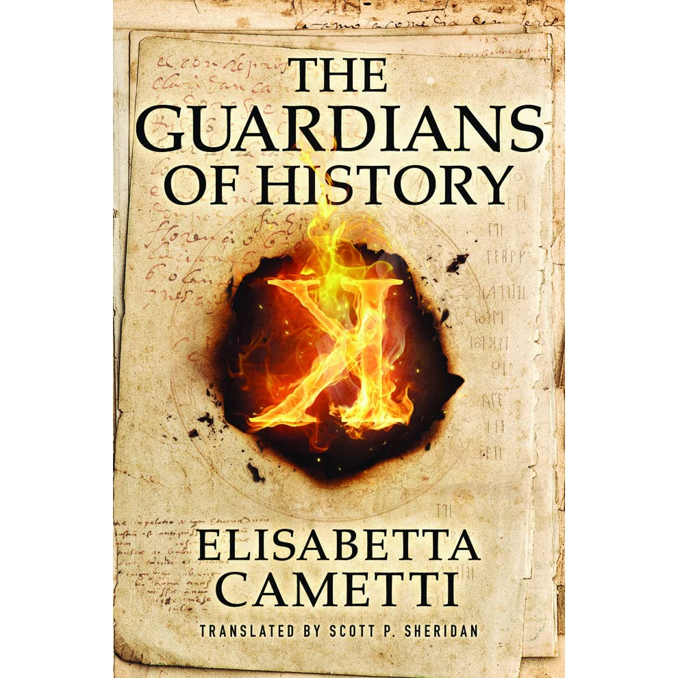 The Guardians Of History By Elisabetta Cametti €� Reviews, Discussion,  Bookclubs, Lists