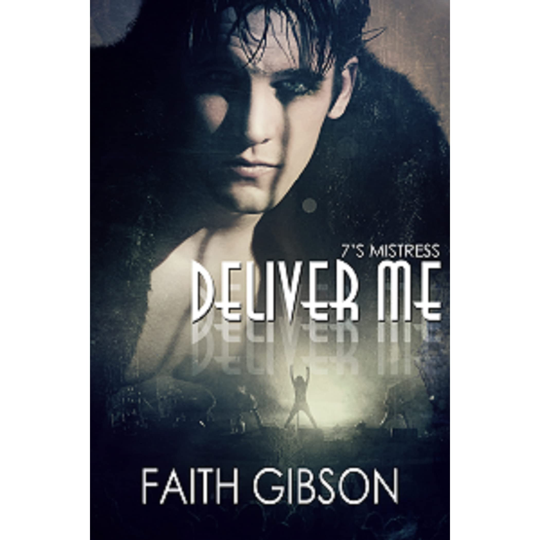 Deliver Me (the Music Within, #1) By Faith Gibson €� Reviews, Discussion,  Bookclubs, Lists
