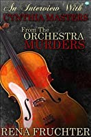 An Interview with Cynthia Masters: From the Orchestra Murders