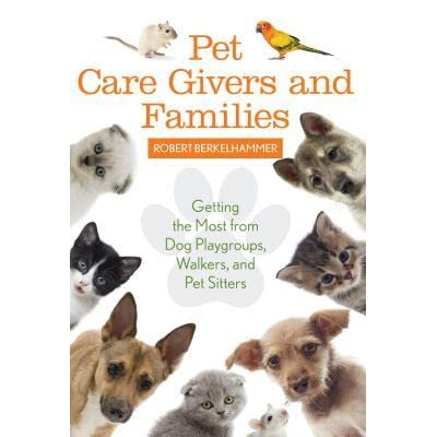 pet care givers and families getting the most from dog