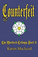 Counterfeit (The Warbeck Trilogy, #2)